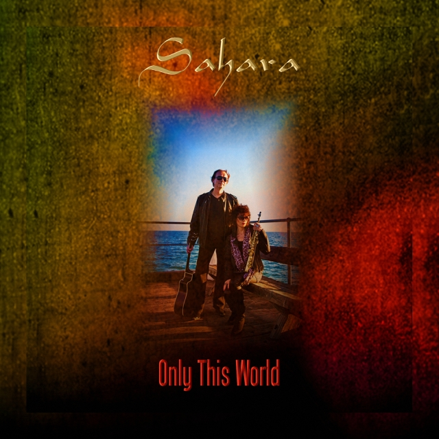 sahara-only-this-world-single-cover